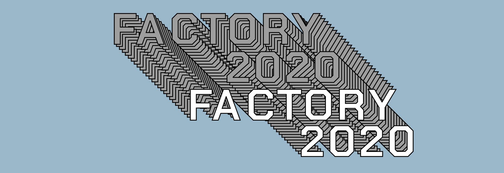 Factory 2020'nin ilk atölyesi gerçekleşti